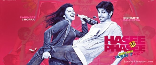 Hasee Toh Phasee Songs Download Mp3 - TarsiMp3com
