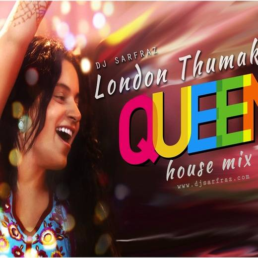 Queen Movie Hindi Songs Free mp3 download - SongsPk