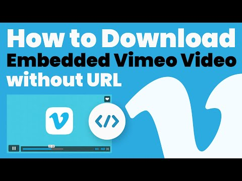 The Free And Easy Way To Download Vimeo Videos