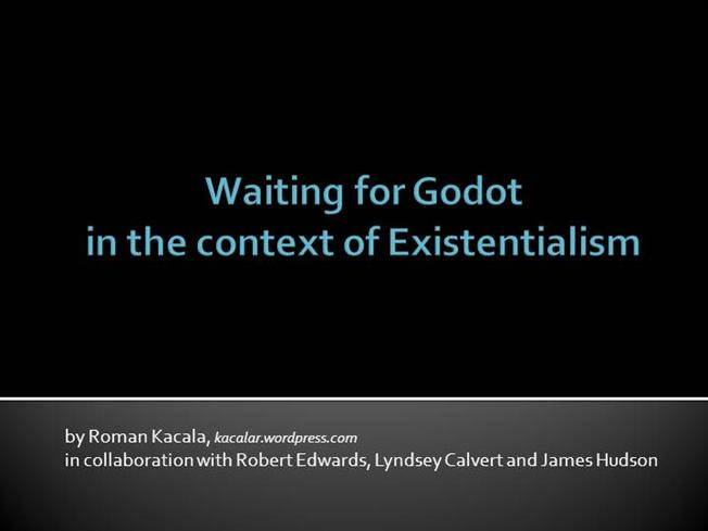 existentialism in waiting for godot essay existentialism in waiting for godot essay waiting for godot existentialism absurdism and nihilism in waiting for godot samuel becketts controversial play