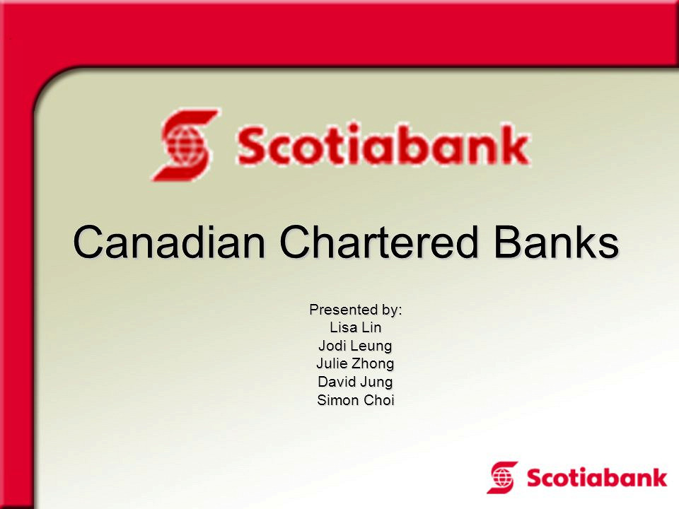Scotiabank financial history charter locations