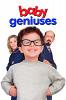 Гениальные младенцы (Baby Geniuses)