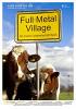 Цельнометаллическая деревня (Full Metal Village)