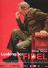 В поисках Фиделя (Looking for Fidel)