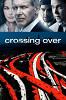 Переправа (Crossing Over)