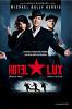 Отель «Люкс» (Hotel Lux)
