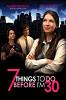 7 вещей, которые надо сделать до тридцати лет (7 Things to Do Before I