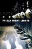 В лучах славы (Friday Night Lights)