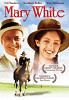 Мэри Уайт (Mary White)