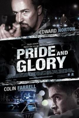 Гордость и слава (Pride and Glory)