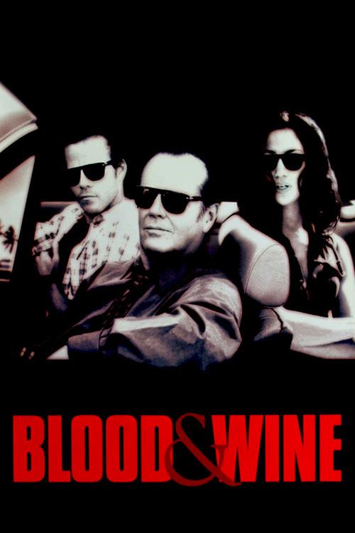 Кровь и вино (Blood and Wine)