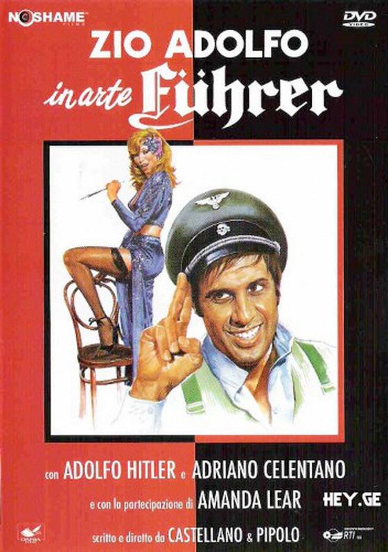 Дядя Адольф по прозвищу «Фюрер» (Zio Adolfo, in arte Fuhrer)