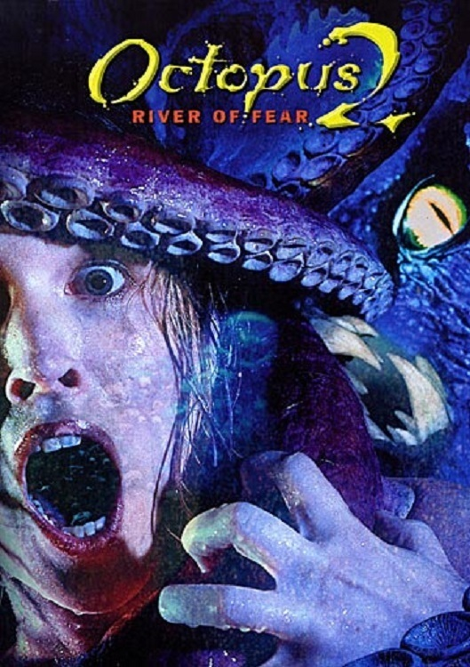 Щупальца-2 (Octopus 2: River of Fear)