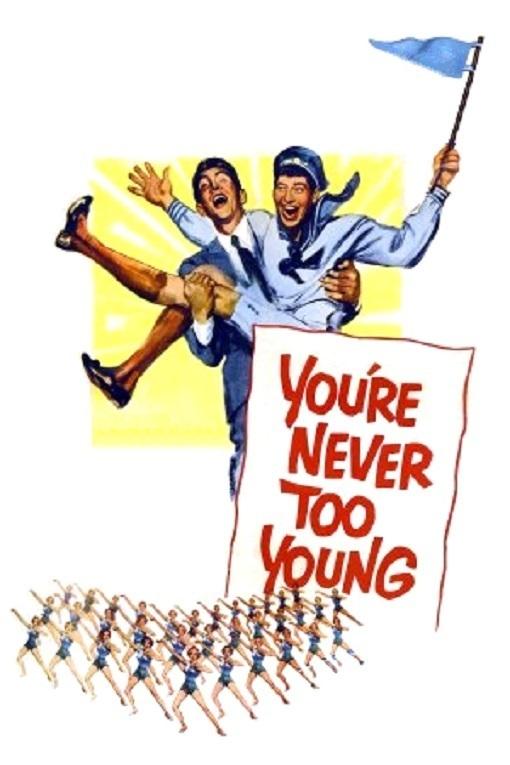 Нельзя быть слишком молодым (You're Never Too Young)