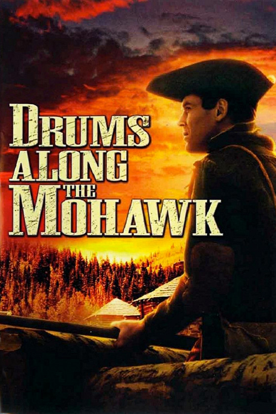 Барабаны долины Могаук (Drums Along the Mohawk)
