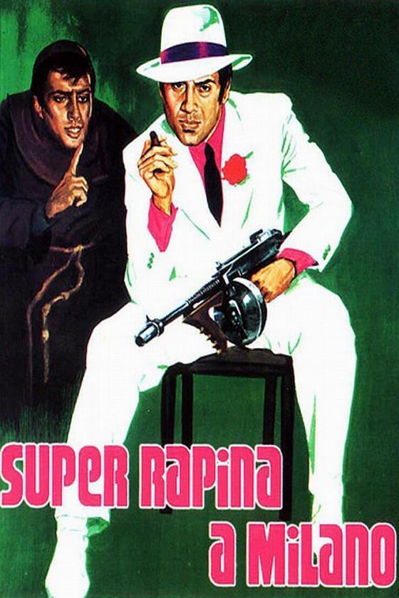 Суперограбление в Милане (Super rapina a Milano)