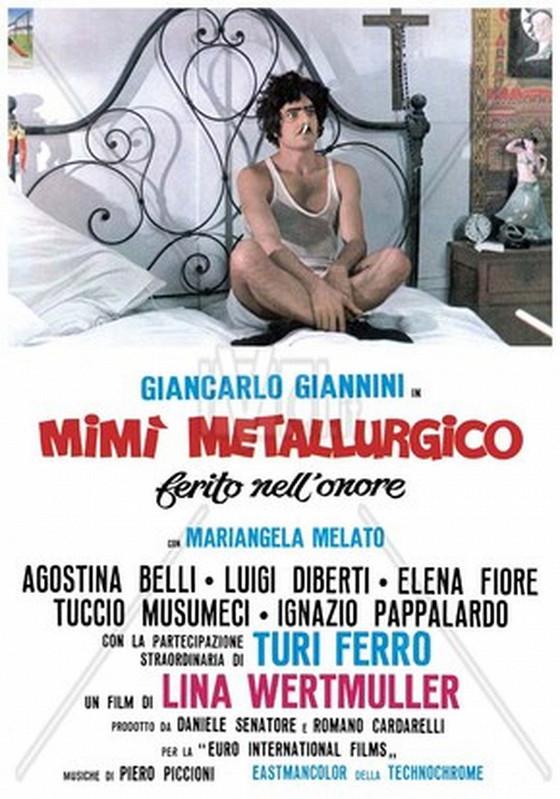 Мими-металлист, уязвленный в своей чести (Mimi metallurgico ferito nell'onore)