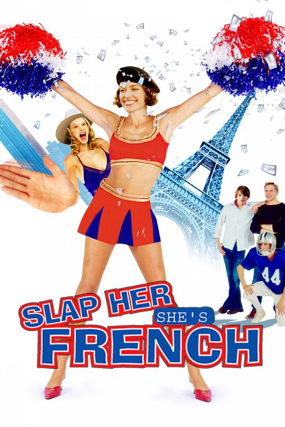 Шлепни ее, она француженка (Slap Her, She's French!)