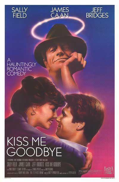 Поцелуй меня на прощанье (Kiss Me Goodbye)
