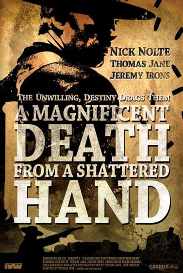 A Magnificent Death from a Shattered Hand (A Magnificent Death from a Shattered Hand)