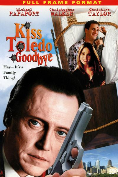 Прощай, Толедо (Kiss Toledo Goodbye)