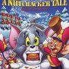 Том и Джерри: История о щелкунчике (Tom and Jerry: A Nutcracker Tale)