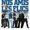 Украсть полицейского (Nos amis les flics)