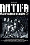 Антифа: Охотники за бонхедами / Antifa: Chasseurs de skins