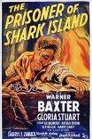 Узник острова акул / The Prisoner of Shark Island