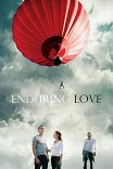 Испытание любовью / Enduring Love