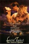 Грязные истории королевы / Lurid Tales: The Castle Queen