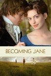 Джейн Остин / Becoming Jane