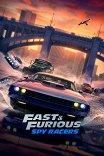 Форсаж: Шпионы-гонщики / Fast & Furious Spy Racers