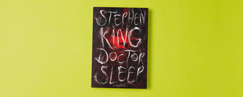 «Doctor Sleep»: как Стивен Кинг вернул себе «Сияние»