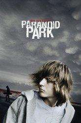 Постер Параноид-парк
