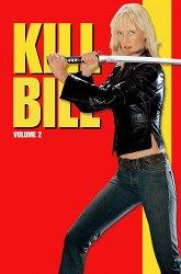 Постер Убить Билла. Фильм 2