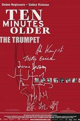 Постер На десять минут старше: Труба