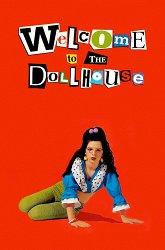 Постер Добро пожаловать в кукольный дом