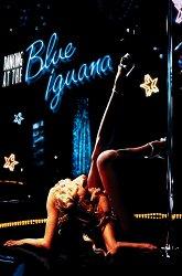 Постер Танцы в «Голубой игуане»