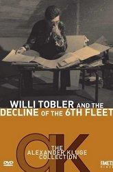 Постер Вилли Тоблер и гибель шестого флота