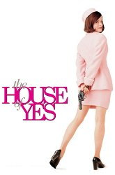 Постер Дом, где говорят «да»