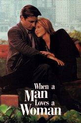 Постер Когда мужчина любит женщину
