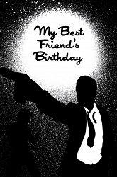 Постер День рождения моего лучшего друга