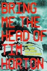 Постер Принесите мне голову Тима Хортона
