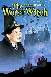 Самая плохая ведьма / The Worst Witch