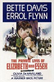 Частная жизнь Елизаветы и Эссекса / The Private Lives of Elizabeth and Essex