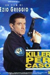 С пистолетом наголо / Killer per caso