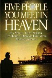 Куда приводят сны / The Five People You Meet in Heaven