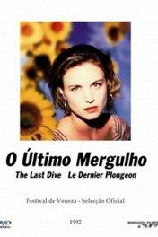 Последнее погружение / O Último Mergulho