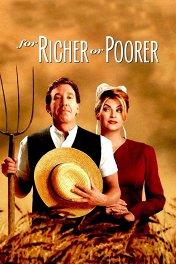 И в бедности, и в богатстве / For Richer or Poorer